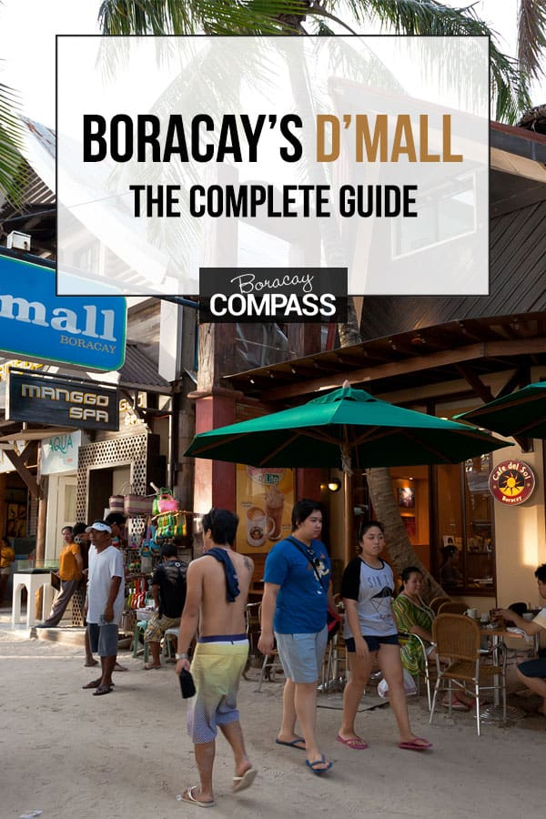 Boracay's D'Mall, D'Talipapa and CityMall, The Complete Guide